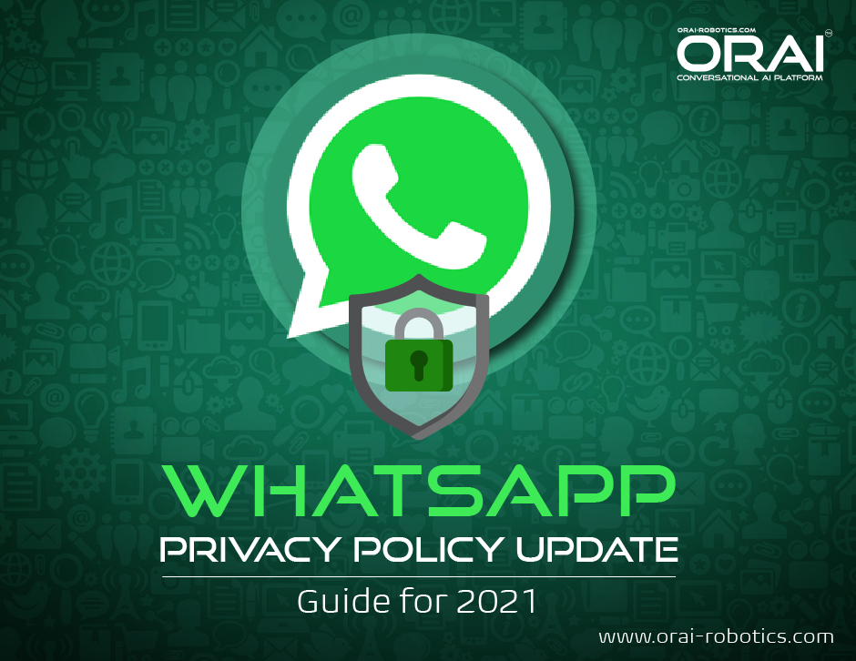 ORAI's blog on WhatsApp's latest privacy policy