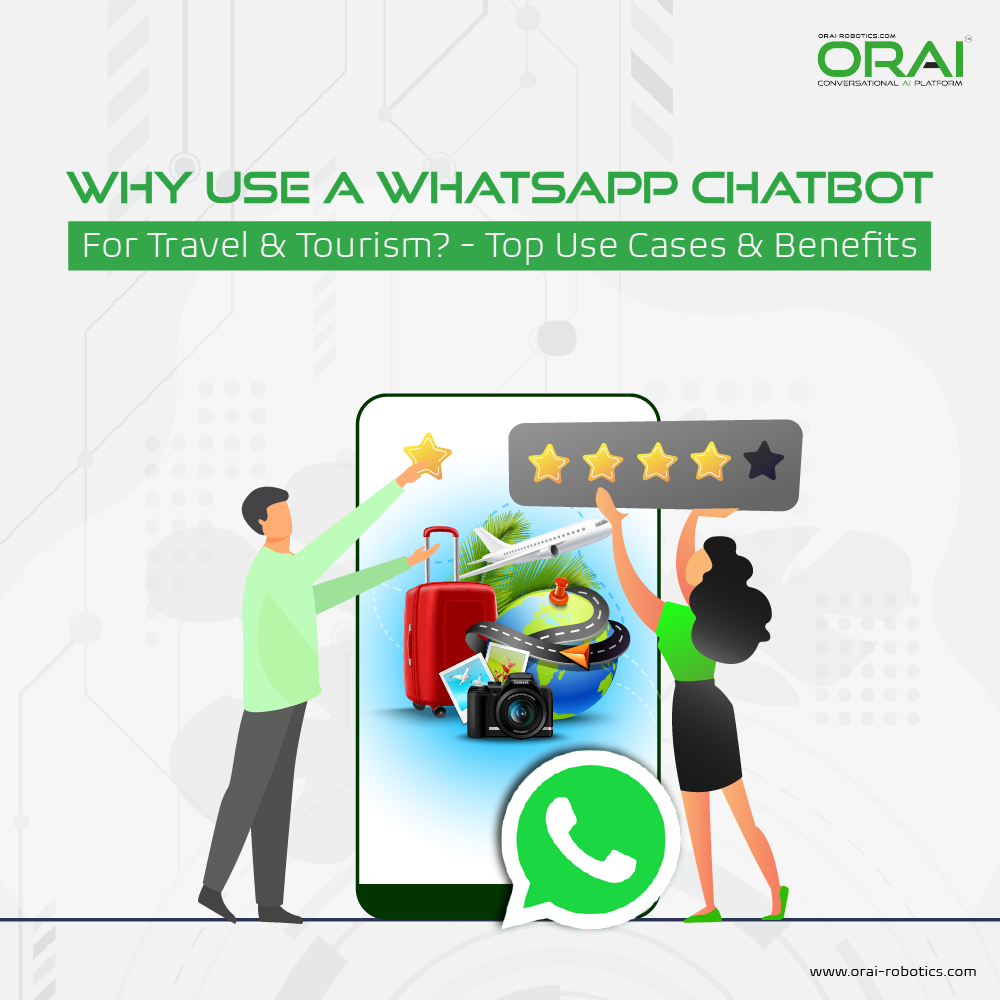 ORAI's blog on WhatsApp chatbot for travel and tourism industry