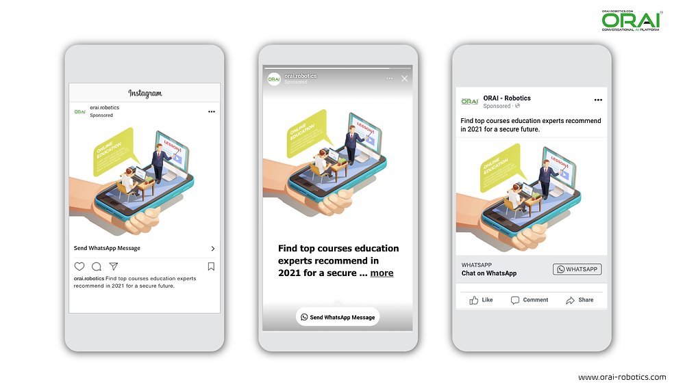 Click-to-WhatsApp ads on Facebook & Instagram using ORAI's AI portal on WhatsApp to recommend top courses provided by your educational institute.