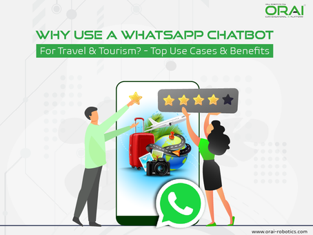 Why Use A WhatsApp Chatbot For Travel & Tourism? - Top Use Cases & Benefits
