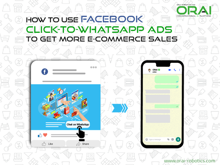 How To Use Facebook Click-to-WhatsApp Ads To Get More E-Commerce Sales