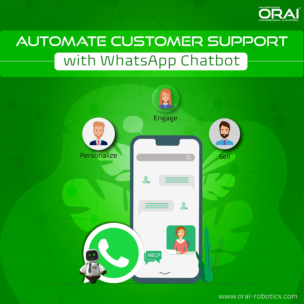 ORAI's blog on Automate Customer Support with WhatsApp Chatbot