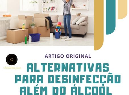 ANVISA DIVULGA ALTERNATIVAS PARA O ÁLCOOL 70% NA DESINFECÇÃO