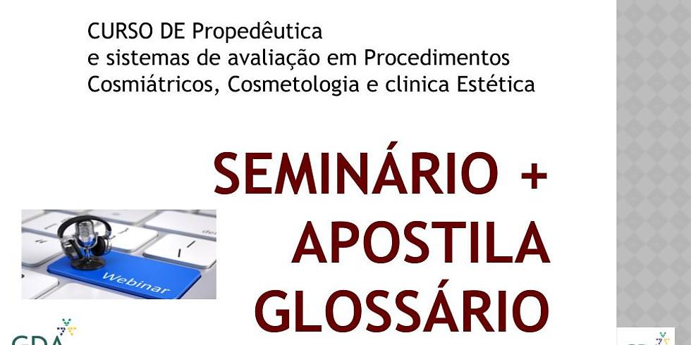 seminário de propedêutica e avaliação orientada para Estética