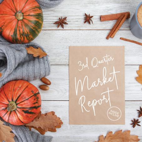 Incline Village Real Estate : Third Quarter Market Report