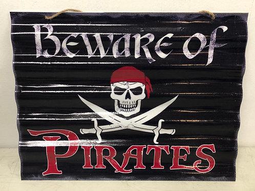 Beware of Pirates Metal Sign