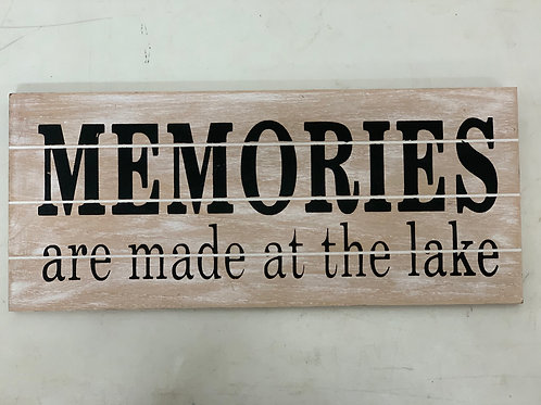 Memories are Made at the Lake Sign