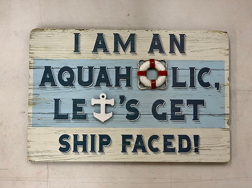 I'm an Aquaholic Sign