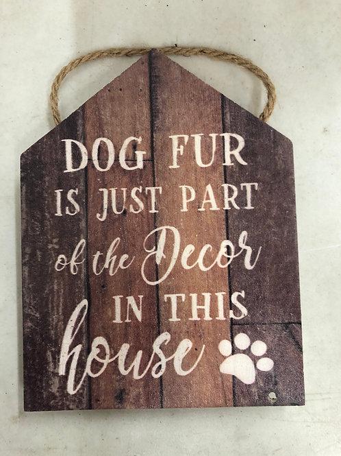 Dog Fur Sign