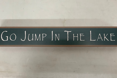 Green Go Jump in the Lake Sign