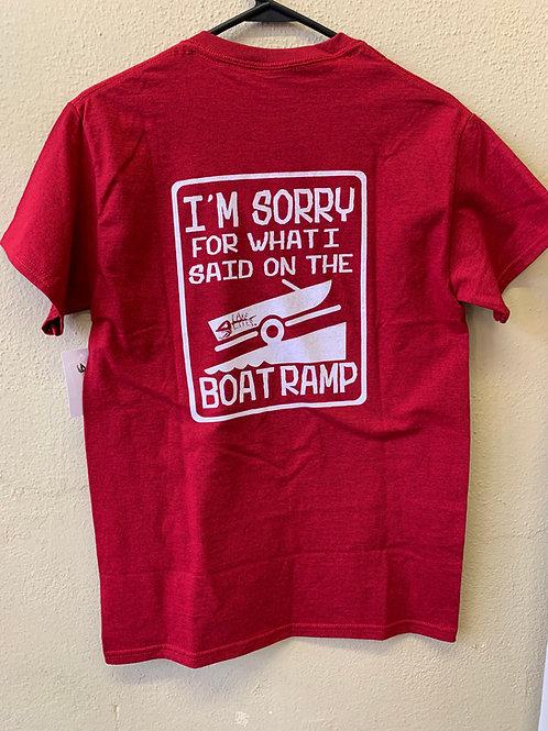 Sorry For What I Said Lake Life Tshirt