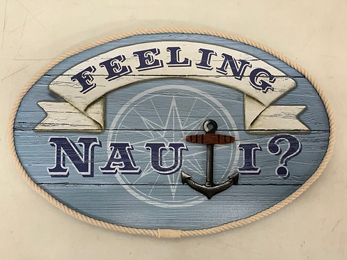 Feeling Nauti Sign