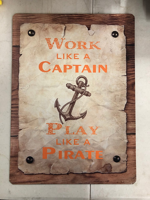 Play Like a Pirate Metal Sign