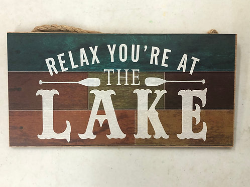 Relax at the Lake Sign