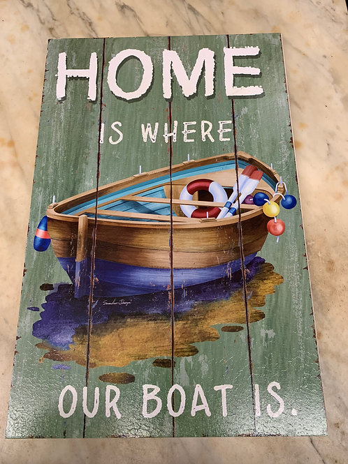 Home Is Where Our Boat Is Sign