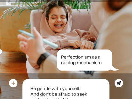 Perfectionism as a Coping Mechanism