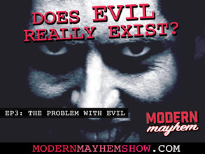 Ep 3: The Problem With Evil