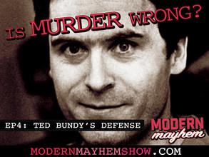 Ep 4: Ted Bundy's Defense