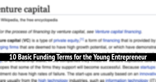 10 Basic Funding Terms for the Young Entrepreneur