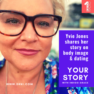 Body Image & Dating with Yvie Jones