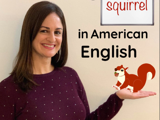 "How to Say ""Squirrel"" with an American English accent, Step by Step"