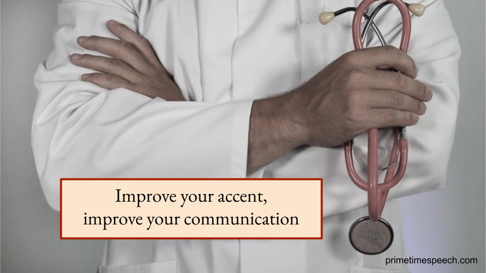 cardiologist physician improve accent communication American English pronunciation Accent coach trainer