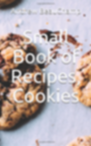 Cover of book; Small Book of Recipes; Cookies