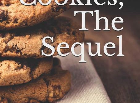 Cookies, The Sequel