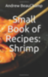 Cover of the Book: Small Book of Recipes: Shrimp