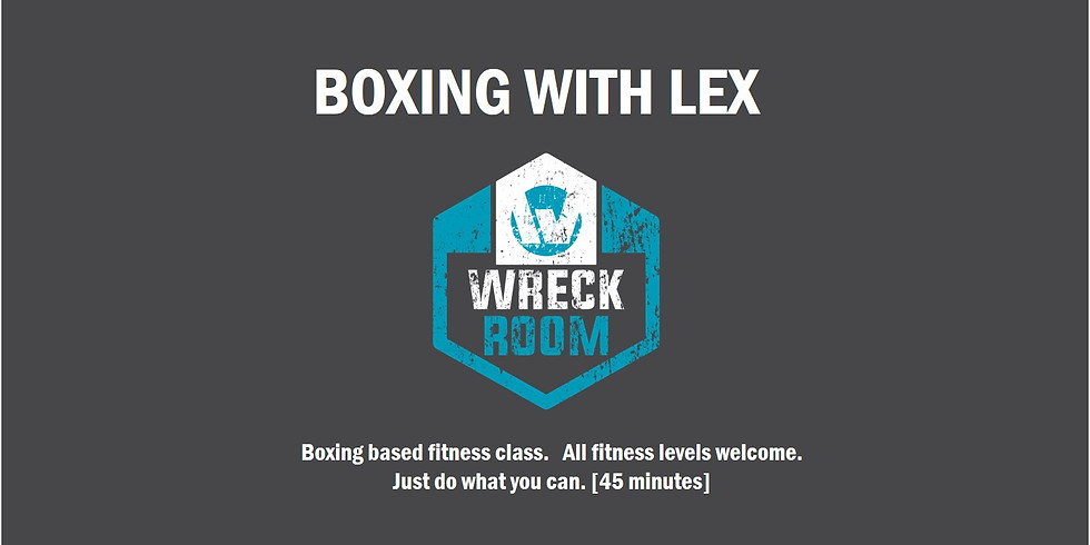 Boxing with Lex Mon 11 May 2020