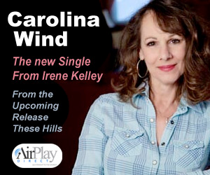 """Carolina Wind"" — New Music from Irene Kelley on Mountain Fever Records Available Today!"
