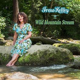 Irene Kelley - _Wild Mountain Stream_
