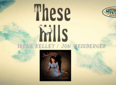 "Irene Kelley – ""These Hills"" (Official Lyric Video)"