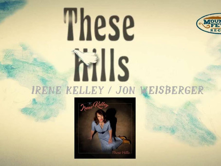 """Irene Kelley – """"These Hills"""" (Official Lyric Video)"""