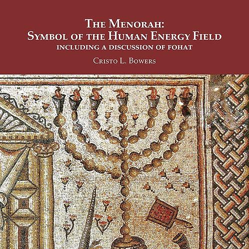 The Menorah: Symbol of the Human Energy Field eBook