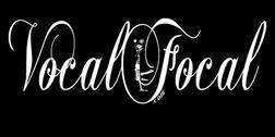 VocalFocal.com welcomes you!