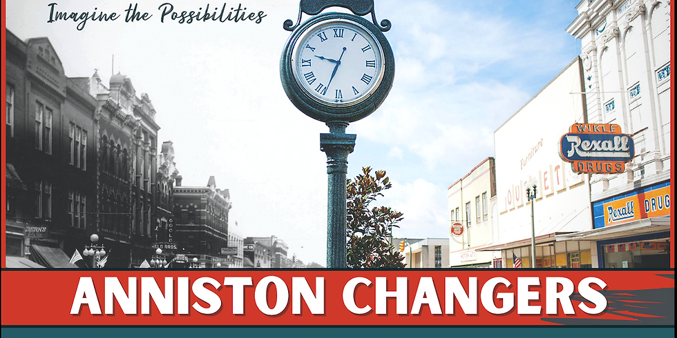 Anniston Changers | Main Street Project!