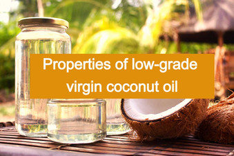 2019 Guide: How to spot low-grade virgin coconut oil
