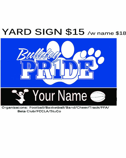 Broaddus  Yard Sign