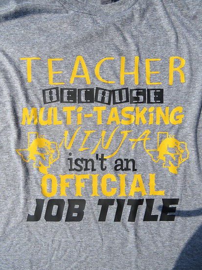 Teacher - Ninja Job Title 2 Color Athletic Gold and Black