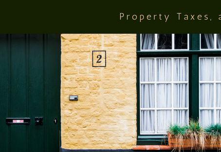 Property Taxes, Yeah… You Have to Pay Those