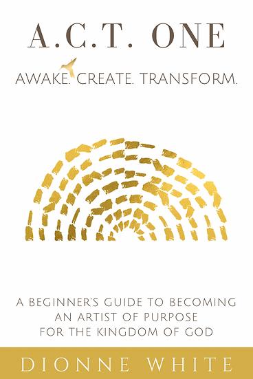 A.C.T. ONE Creative Curriculum