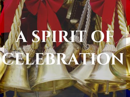 A Spirit of Celebration