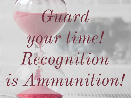 RECOGNITION IS AMMUNiTION