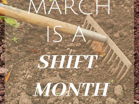 March is a shift month