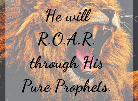 THE COMING YEARS of THE ROAR WILL BE TO RE-INSTILL THE FEAR of the LORD.