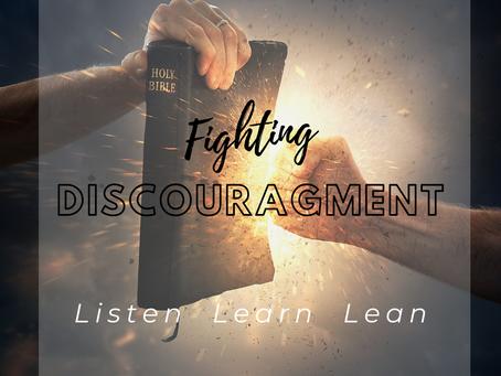 Fighting discouragement