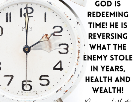 GOD IS REDEEMING TIME