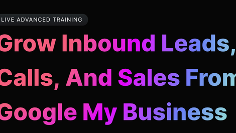 Grow Inbound Leads, Calls, and Sales From Google My Business Using AI