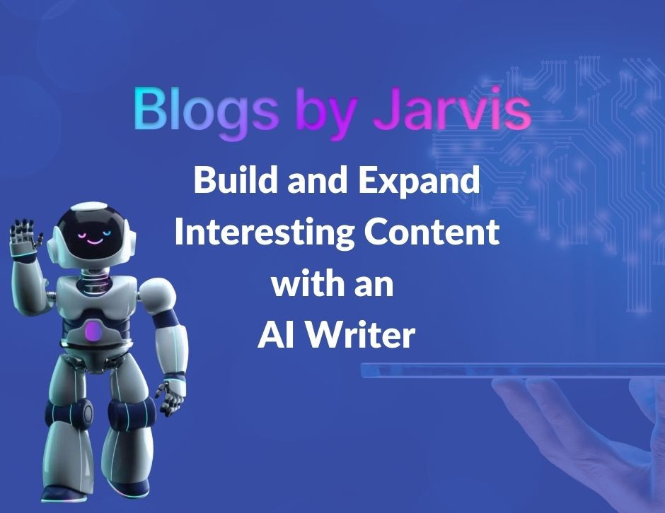 Expand and create high quality content with Jarvis